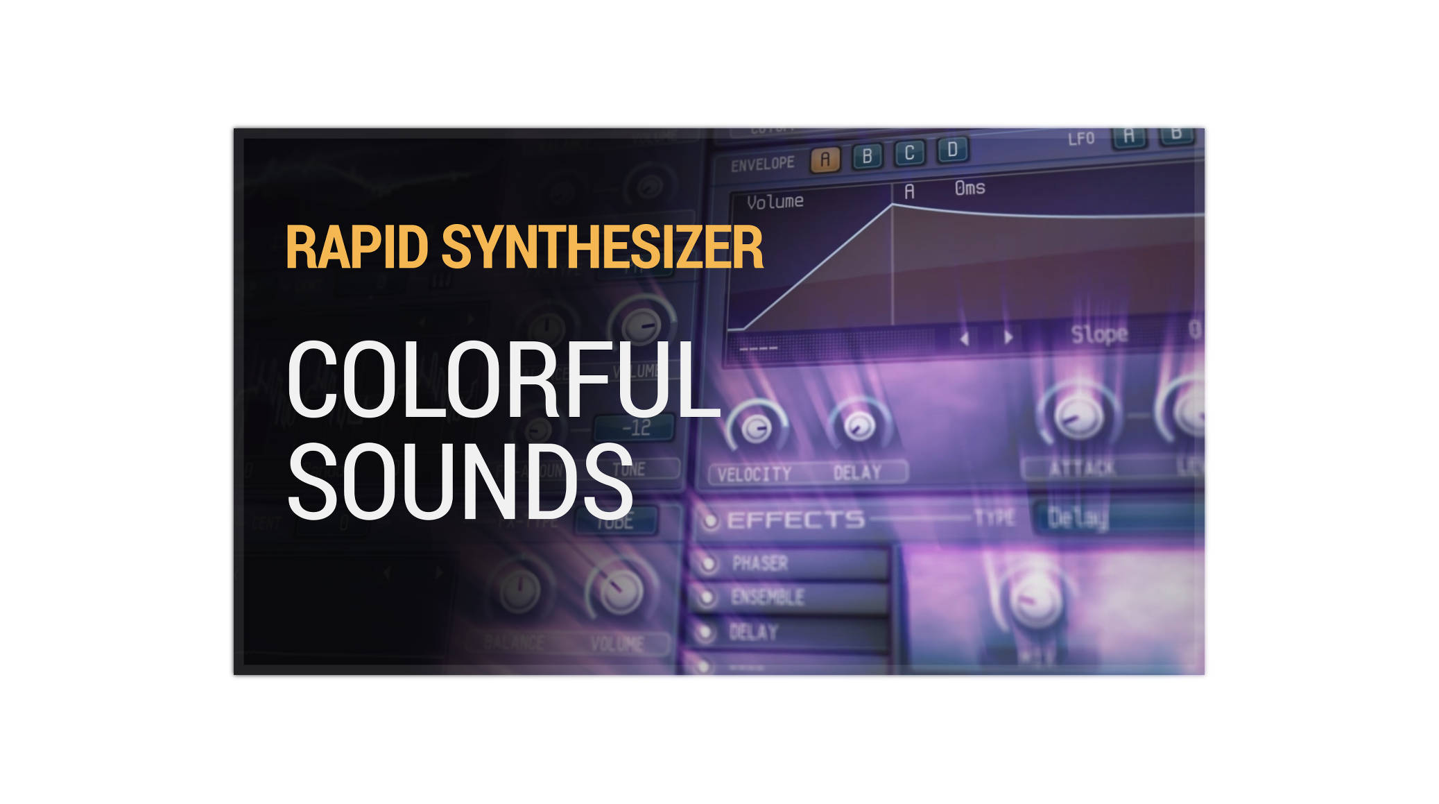 RAPID Synthesizer - Colorful Sounds