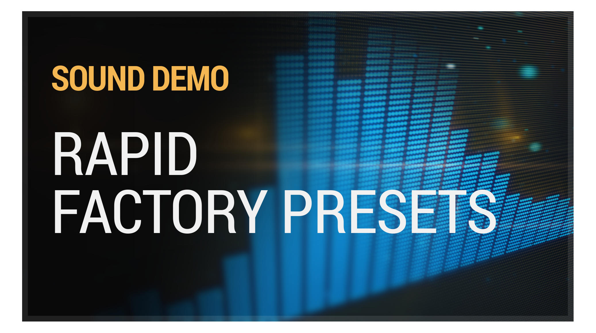 RAPID Synthesizer - Factory Presets